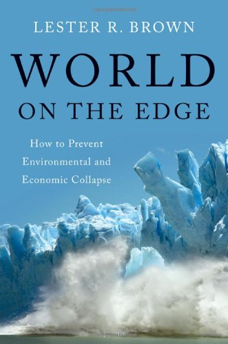 World on the Edge How to Prevent Environmental and Economic Collapse  2011 edition cover