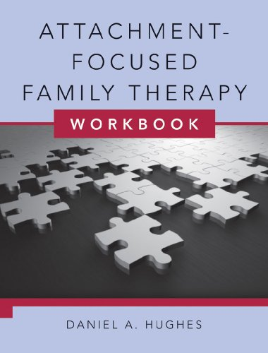 Attachment-Focused Family Therapy   2011 (Workbook) edition cover