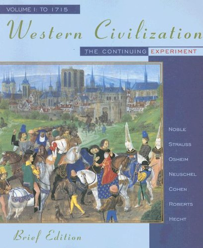 Western Civilization The Continuing Experiment - To 1715  1999 (Abridged) 9780395885499 Front Cover