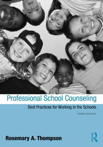 Professional School Counseling Best Practices for Working in the Schools, Third Edition 3rd 2012 (Revised) edition cover