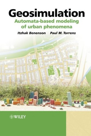 Geosimulation Automata-Based Modeling of Urban Phenomena  2004 9780470843499 Front Cover