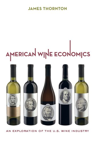 American Wine Economics An Exploration of the U. S. Wine Industry  2013 edition cover
