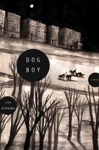 Dog Boy A Novel  2010 edition cover