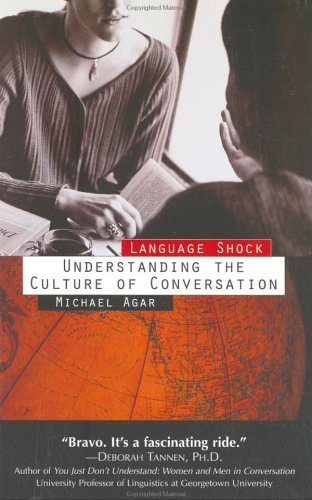 Language Shock Understanding the Culture of Conversation  1996 (Reprint) edition cover