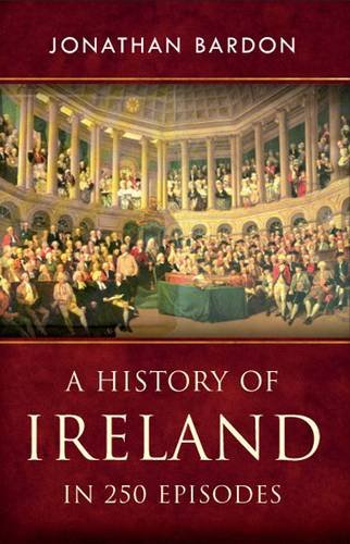 History of Ireland in 250 Episodes   2009 edition cover