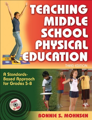 Teaching Middle School Physical Education A Standards-Based Approach for Grades 5-8 3rd 2008 9780736068499 Front Cover