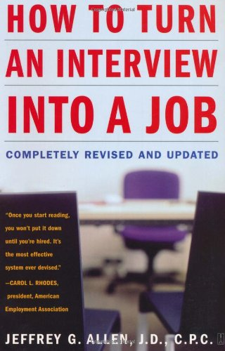 How to Turn an Interview into a Job  2nd 2004 (Revised) edition cover