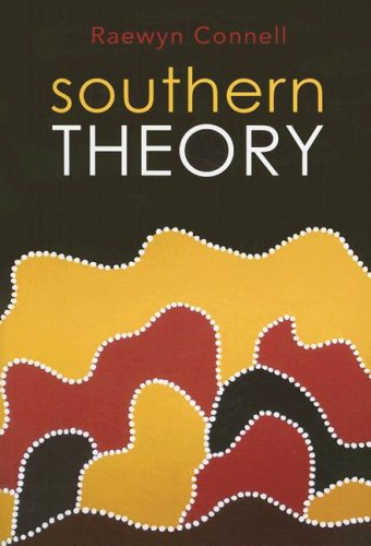 Southern Theory Social Science and the Global Dynamics of Knowledge  2007 edition cover