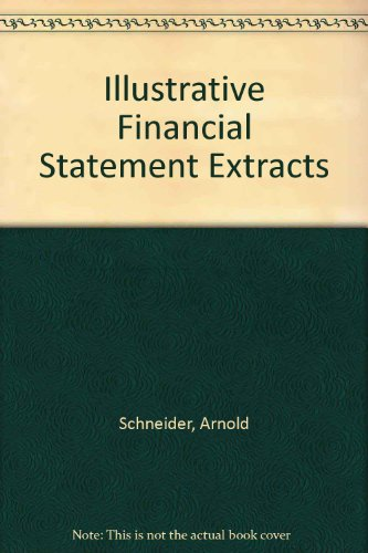 Illustrative Financial Statement Extracts  2nd 2009 (Revised) 9780757564499 Front Cover