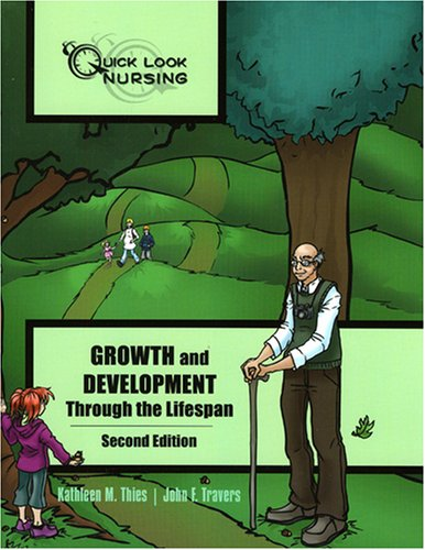 Growth and Development Through the Lifespan  2nd 2009 (Revised) edition cover