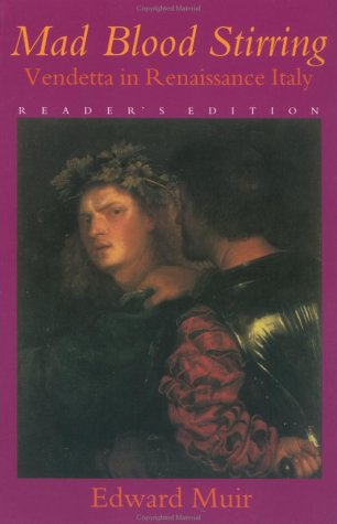 Mad Blood Stirring Vendetta in Renaissance Italy  1993 (Abridged) edition cover