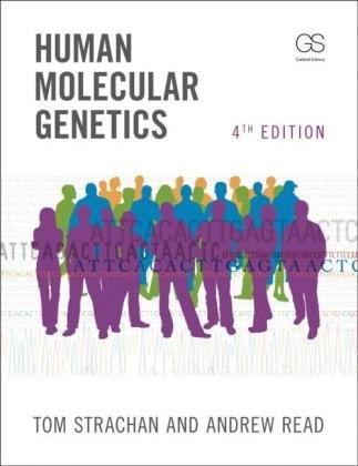 Human Molecular Genetics  4th 2010 (Revised) edition cover