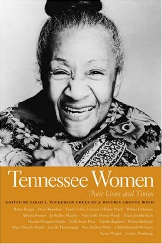 Tennessee Women Their Lives and Times  2009 9780820329499 Front Cover