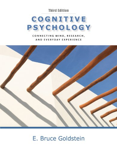 Cognitive Psychology Connecting Mind, Research and Everyday Experience 3rd 2011 edition cover
