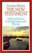New Testament : An Introduction to Its History and Literature Large Type edition cover
