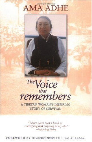 Voice That Remembers One Woman's Historic Fight to Free Tibet 2nd edition cover