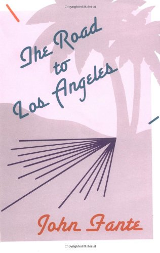 Road to Los Angeles  Reprint  9780876856499 Front Cover
