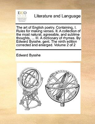Art of English Poetry Containing, I Rules for Making Verses II a Collection of the Most Natural, Agreeable, and Sublime Thoughts, III a D N/A edition cover