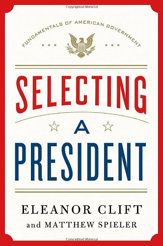 Selecting a President   2012 edition cover