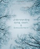 Understanding Dying, Death, and Bereavement:   2015 edition cover