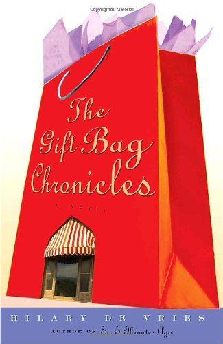 Gift Bag Chronicles   2005 9781400063499 Front Cover