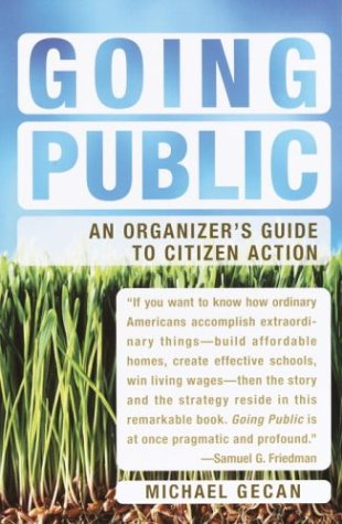 Going Public An Organizer's Guide to Citizen Action  2004 edition cover