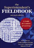 Superintendent's Fieldbook A Guide for Leaders of Learning 2nd 2013 edition cover