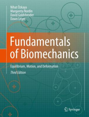 Fundamentals of Biomechanics Equilibrium, Motion, and Deformation 3rd 2012 edition cover