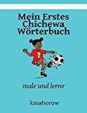 Mein Erstes Chichewa W�rterbuch Male und Lerne Large Type 9781492721499 Front Cover