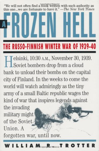 Frozen Hell The Russo-Finnish Winter War Of 1939-1940 N/A edition cover