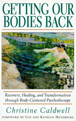 Getting Our Bodies Back  N/A edition cover