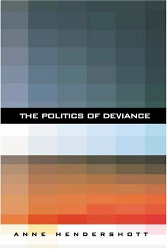 Politics of Deviance  N/A edition cover