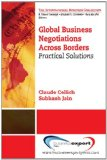 Global Business Negotiations Across Borders Practical Solutions N/A edition cover