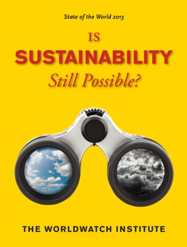 State of the World 2013 Is Sustainability Still Possible? 2nd 2013 9781610914499 Front Cover