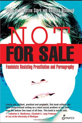 Not for Sale Feminists Resisting Prostitution and Pornography  2004 edition cover