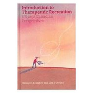 Introduction to Therapeutic Recreation U.S. and Canadian Perspectives N/A edition cover