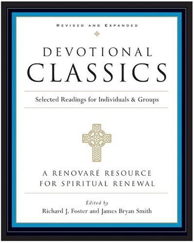 Devotional Classics Selected Readings for Individuals and Groups  2005 (Revised) edition cover