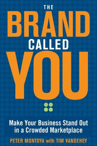 Brand Called You Make Your Business Stand Out in a Crowded Marketplace  2009 edition cover