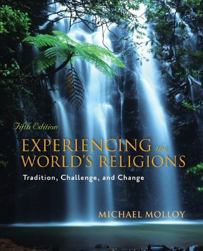Experiencing the World's Religions  5th 2010 edition cover