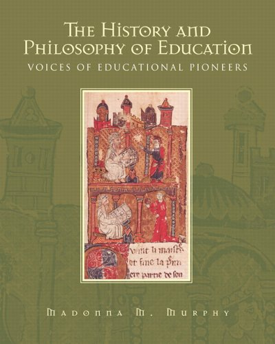 History and Philosophy of Education Voices of Educational Pioneers  2006 edition cover