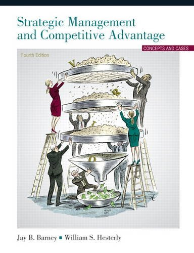 Strategic Management and Competitive Advantage  4th 2012 (Revised) edition cover