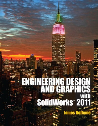 Engineering Design Graphics with Solidworks 2011   2012 (Revised) 9780132740500 Front Cover