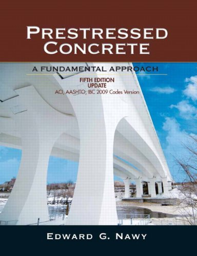 Prestressed Concrete A Fundamental Approach 5th 2010 (Revised) edition cover
