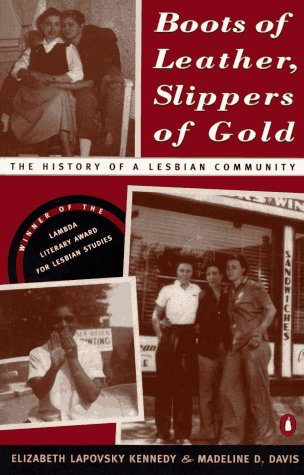 Boots of Leather, Slippers of Gold The History of a Lesbian Community N/A edition cover