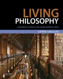 Living Philosophy A Historical Introduction to Philosophical Ideas  2014 9780199985500 Front Cover
