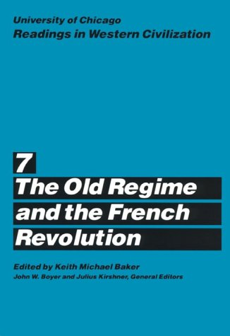 University of Chicago Readings in Western Civilization The Old Regime and the French Revolution  1987 (Revised) edition cover