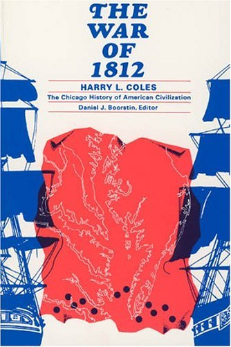 War of 1812  N/A 9780226113500 Front Cover
