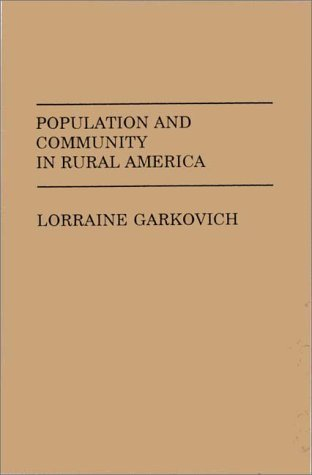 Population and Community in Rural America   1989 9780275933500 Front Cover