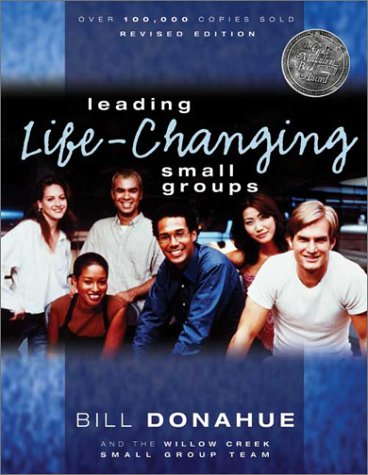 Leading Life Changing Small Groups   2002 (Revised) edition cover