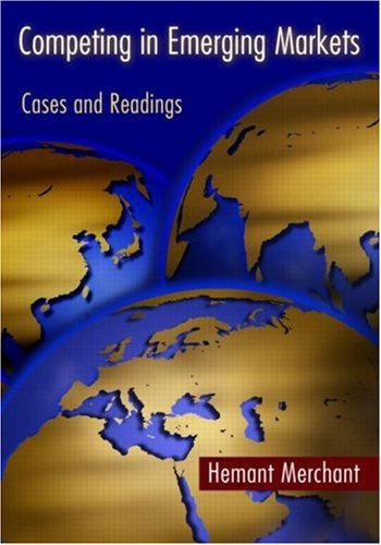 Competing in Emerging Markets Cases and Readings  2008 edition cover